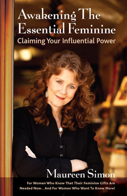 Awakening The Essential Feminine: Claiming Your Influential Power - the book